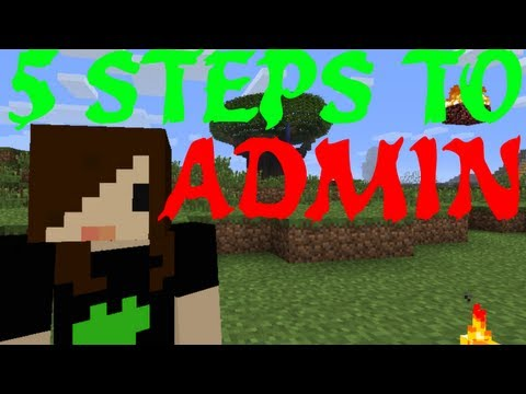 5 Steps to Becoming an Admin - Minecraft videomine.ru 5-steps-to-becoming-an-admin-minecraft www.videomine.ru 5-steps-to-becoming-an-admin-minecraft