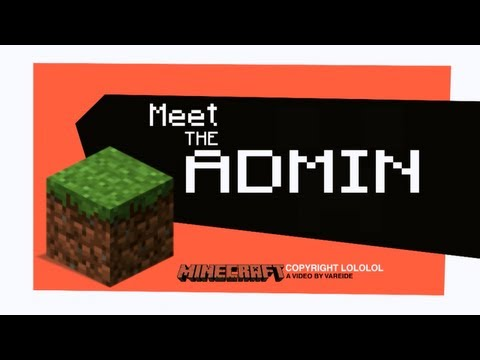 Meet The Admin - Minecraft videomine.ru meet-the-admin-minecraft ����������� ����� ��������� www.videomine.ru meet-the-admin-minecraft