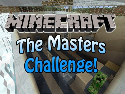 Minecraft: The Masters Challenge! (Custom Puzzle Map)